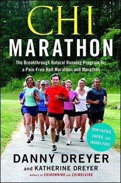 Chi Marathon (eBook, ePUB) - Dreyer, Danny; Dreyer, Katherine