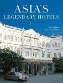 Asia's Legendary Hotels (eBook, ePUB)
