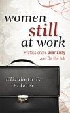 Women Still at Work (eBook, ePUB)