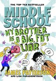 Middle School: My Brother Is a Big, Fat Liar (eBook, ePUB)