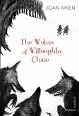 The Wolves of Willoughby Chase (eBook, ePUB)