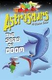 Astrosaurs 3: The Seas Of Doom (eBook, ePUB)