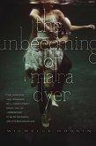 The Unbecoming of Mara Dyer (eBook, ePUB)