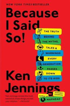 Because I Said So! (eBook, ePUB) - Jennings, Ken