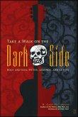 Take a Walk on the Dark Side (eBook, ePUB)