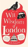 The Wit and Wisdom of London (eBook, ePUB)