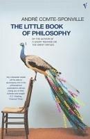 The Little Book Of Philosophy (eBook, ePUB) - Comte-Sponville, Andre