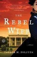 The Rebel Wife (eBook, ePUB) - Polites, Taylor M.