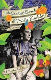 The Secret Book of Frida Kahlo (eBook, ePUB)