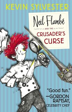 The Neil Flambé Capers 03. Neil Flambé and the Crusaders Curse