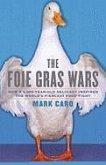 The Foie Gras Wars (eBook, ePUB)