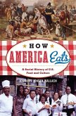 How America Eats (eBook, ePUB)