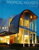 25 Tropical Houses in Indonesia (eBook, ePUB)