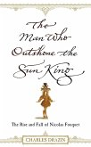 The Man Who Outshone The Sun King (eBook, ePUB)
