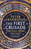 The First Crusade (eBook, ePUB)