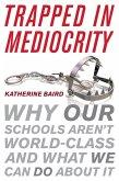 Trapped in Mediocrity (eBook, ePUB)