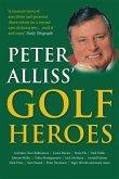 Peter Alliss' Golf Heroes (eBook, ePUB)
