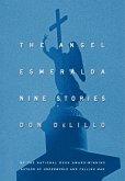 The Angel Esmeralda (eBook, ePUB)