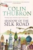 Shadow of the Silk Road (eBook, ePUB)