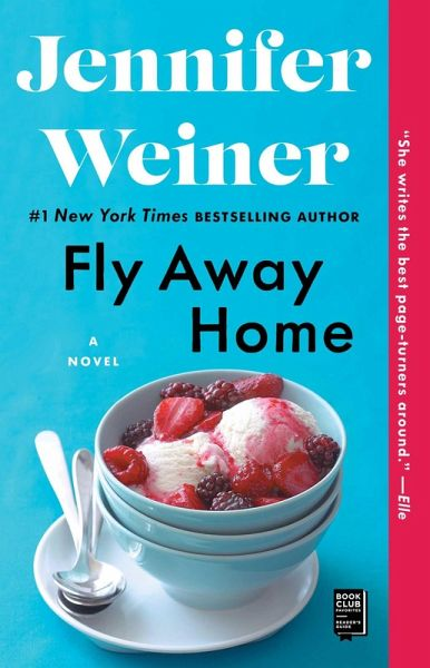fly away home ebook epub von jennifer weiner. Black Bedroom Furniture Sets. Home Design Ideas