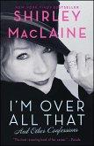 I'm Over All That (eBook, ePUB)