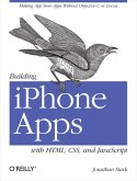 Building iPhone Apps with HTML, CSS, and JavaScript (eBook, ePUB)