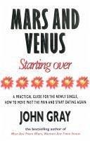 Mars And Venus Starting Over (eBook, ePUB) - Gray, John