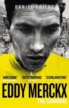 Eddy Merckx: The Cannibal (eBook, ePUB) - Friebe, Daniel