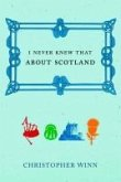 I Never Knew That About Scotland (eBook, ePUB)