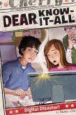 Dear Know-It-All 06. Digital Disaster! (eBook, ePUB)