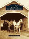 Maine's Covered Bridges (eBook, ePUB)