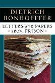Letters and Papers from Prison (eBook, ePUB)
