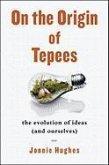 The Origin of Teepees (eBook, ePUB)