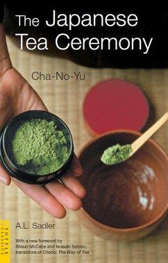 Japanese Tea Ceremony (eBook, ePUB) - Sadler, A. L.
