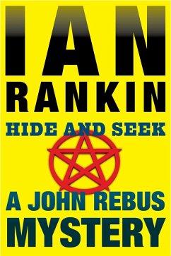 Hide and Seek (eBook, ePUB) - Rankin, Ian