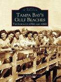 Tampa Bay's Gulf Beaches (eBook, ePUB)