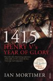 1415: Henry V's Year of Glory (eBook, ePUB)