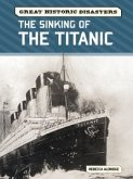 The Sinking of the Titanic (eBook, PDF)