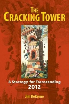 The Cracking Tower (eBook, ePUB) - Dekorne, Jim