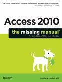 Access 2010: The Missing Manual (eBook, ePUB)