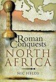Roman Conquests: North Africa (eBook, ePUB)