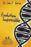 Evolution Impossible (eBook, ePUB)