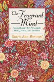 The Fragrant Mind (eBook, ePUB)