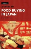 Guide to Food Buying in Japan (eBook, ePUB)