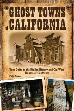 Ghost Towns of California (eBook, PDF) - Varney, Philip