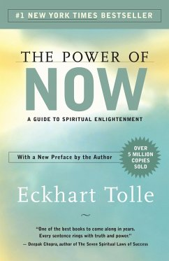 The Power of Now (eBook, ePUB) - Tolle, Eckhart