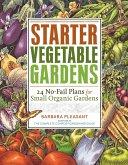 Starter Vegetable Gardens (eBook, ePUB)