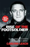 Rise of the Footsoldier - In My Game, The Choice is a Jail or a Grave (eBook, ePUB)