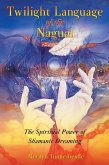Twilight Language of the Nagual (eBook, ePUB)