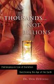 Thousands... Not Billions (eBook, ePUB)